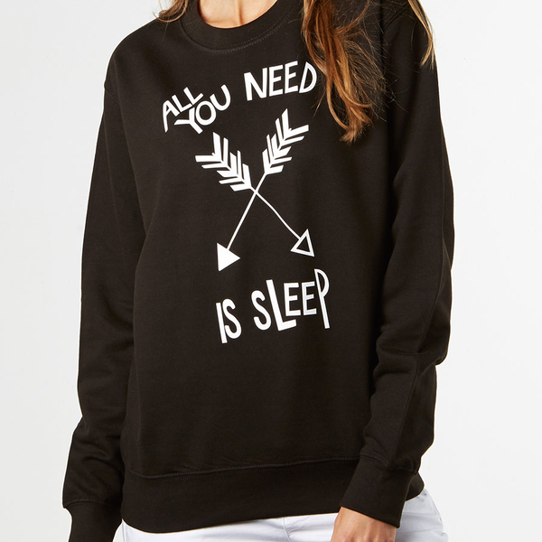 Womens All You Need is Love (Sleep) Sweatshirt