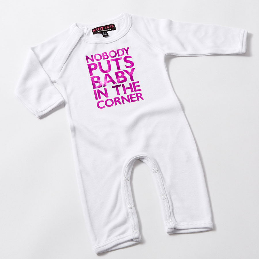 Nobody Puts Baby In The Corner Baby Clothes