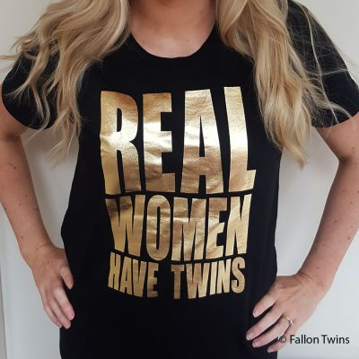 Real Women Have Twins T-shirt