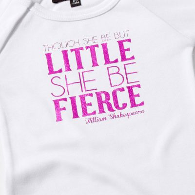 though she be but little she be fierce babygrow
